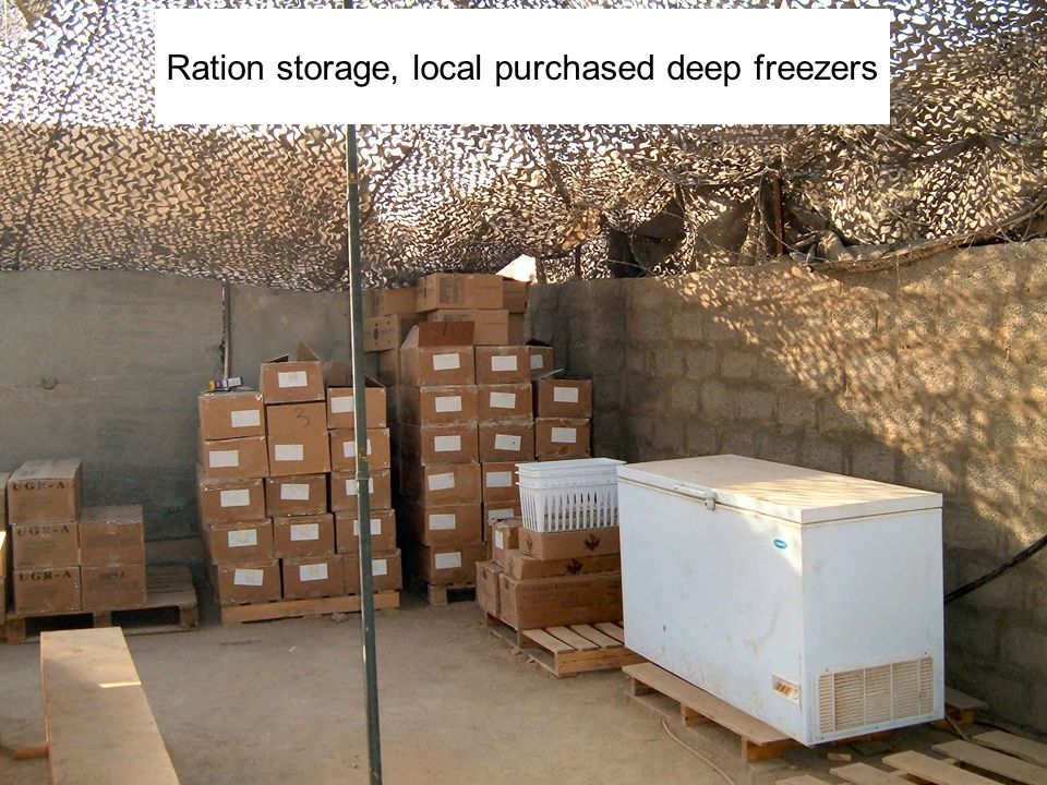 Warrior Logisticians 12 Ration storage, local purchased deep freezers