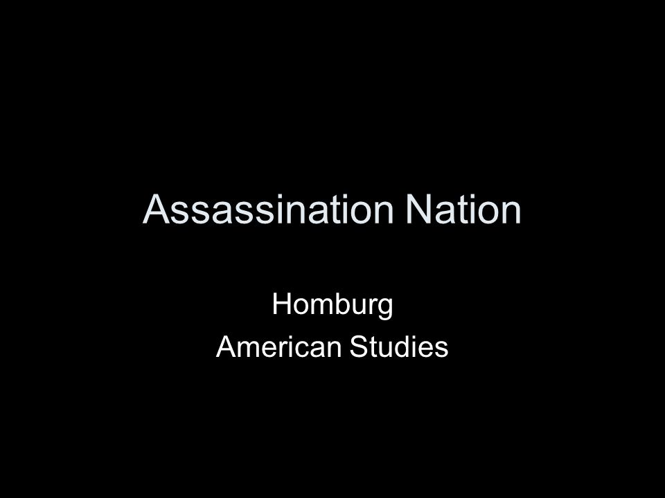 Assassination Nation Homburg American Studies