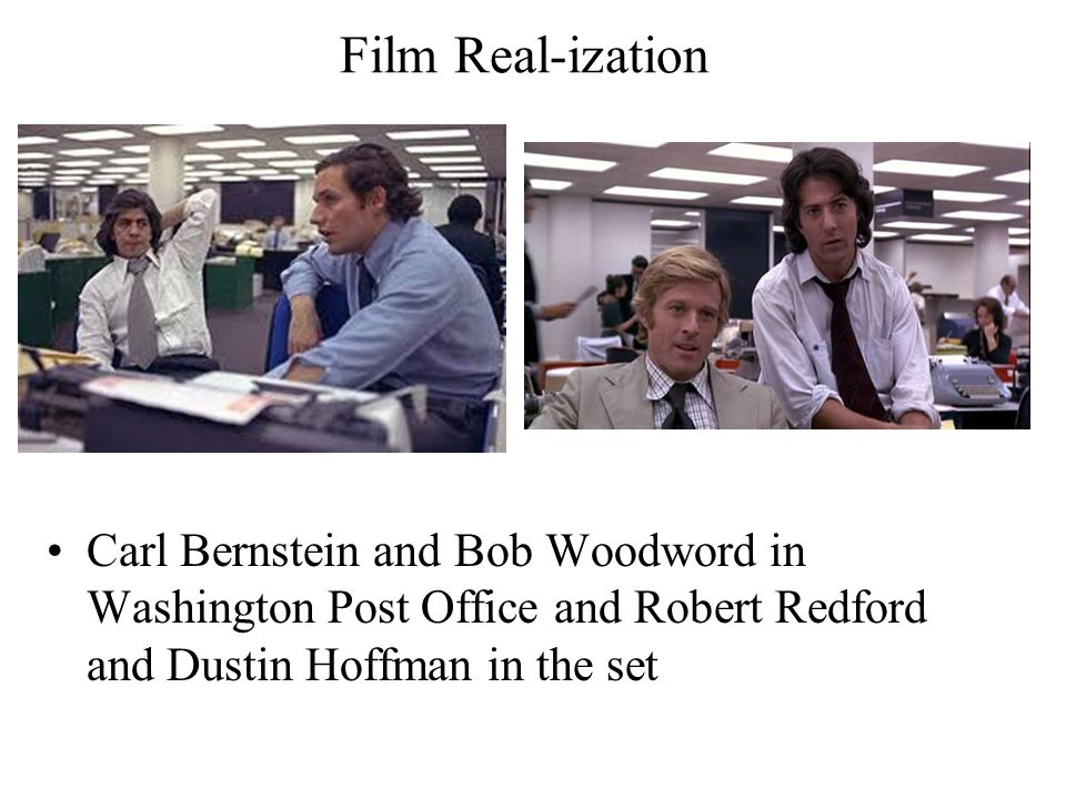 Film Real-ization Carl Bernstein and Bob Woodword in Washington Post Office and Robert Redford and Dustin Hoffman in the set