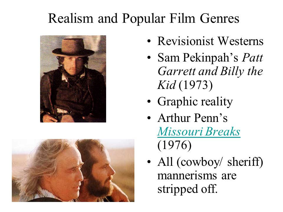 Realism and Popular Film Genres Kevin Costner's Dances with Wolves (1990) Better understanding of Indians, the Sioux tribe, and diatribe against the white self-righteousness.