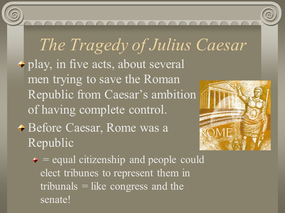 Speech # 2- Due: Today/ Speech Given Thursday Due to your increased popularity after having spoken at the Hail Caesar Rally, you have been asked to appear before the Senate on the Ides of March to present a bill of your creation suggesting what is the most important problem in Rome the Senate needs to address.
