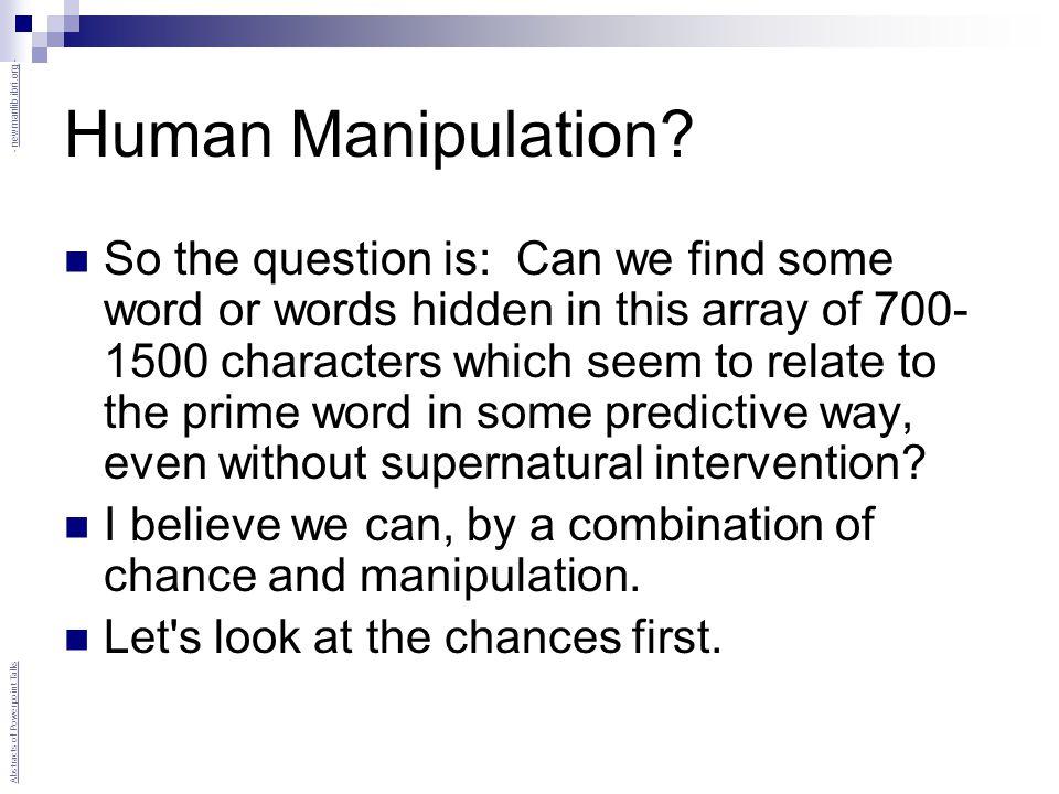 Human Manipulation.