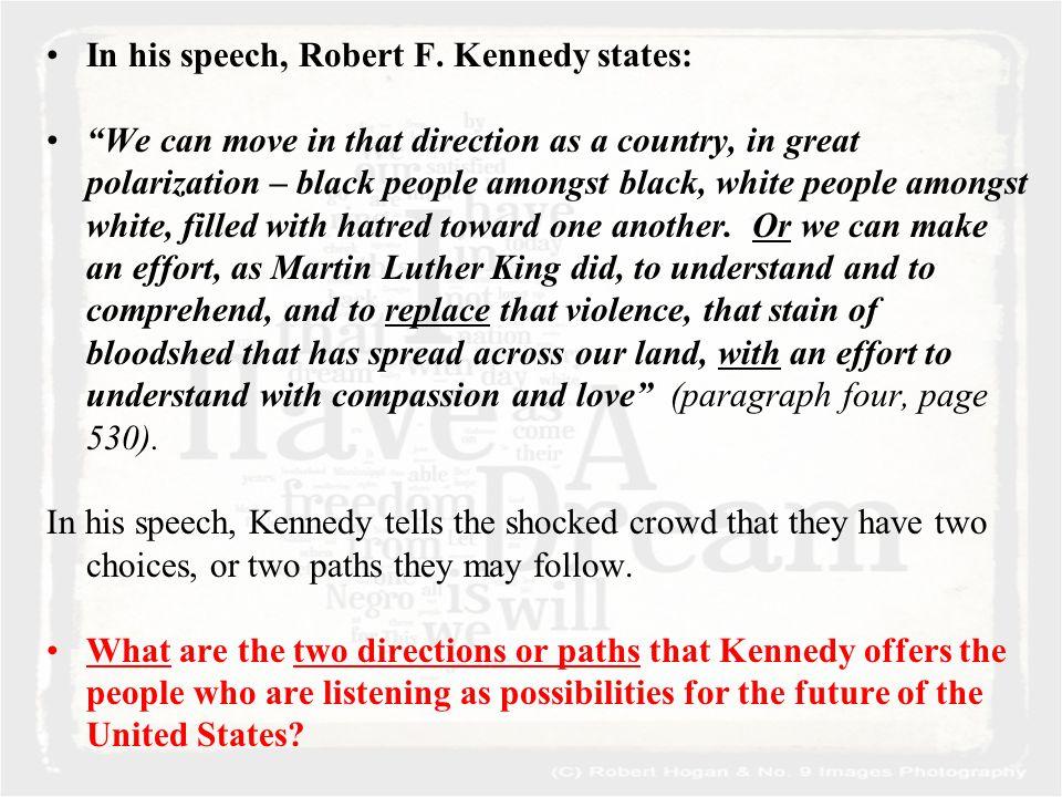 In his speech, Robert F.