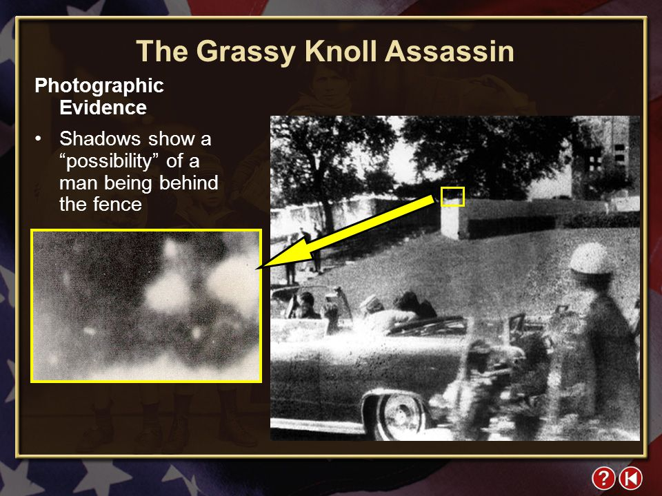 FYI 4-1 The Grassy Knoll Assassin Photographic Evidence Shadows show a possibility of a man being behind the fence