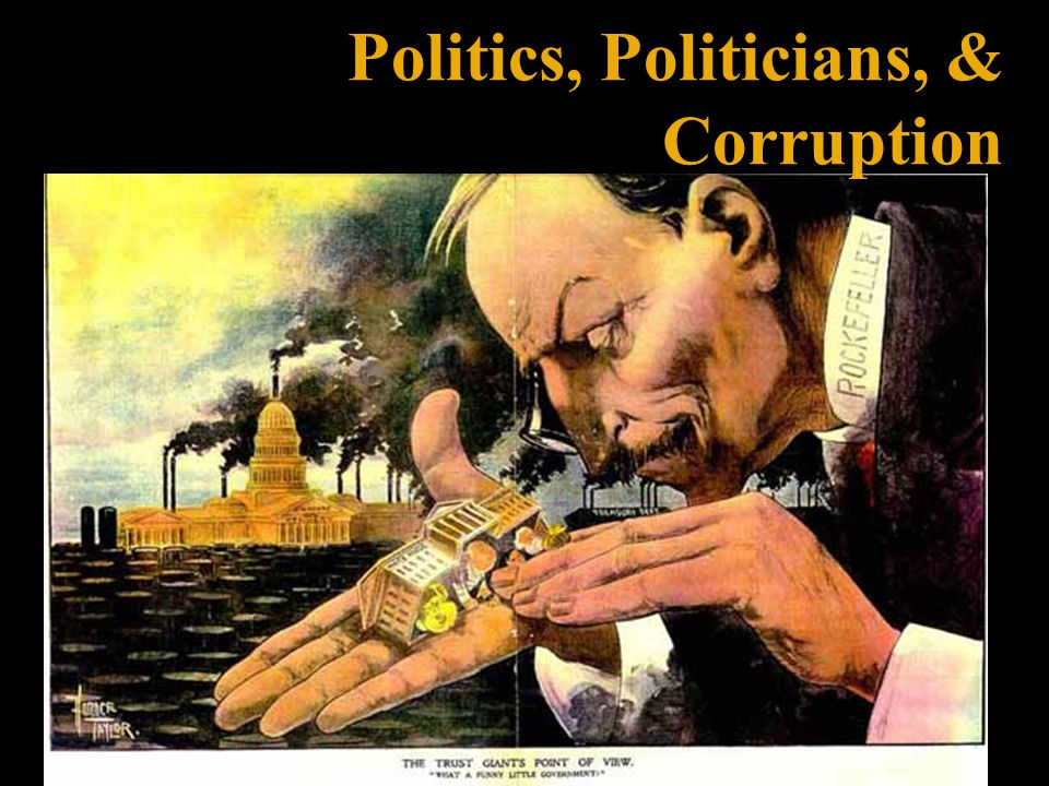 Politics, Politicians, & Corruption