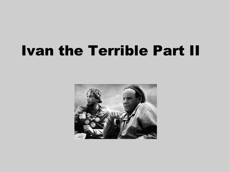 Ivan the Terrible Part II