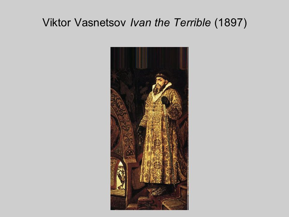 Viktor Vasnetsov Ivan the Terrible (1897)