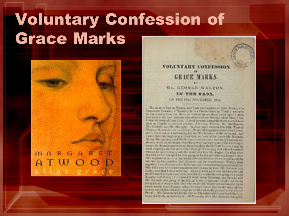 Voluntary Confession of Grace Marks