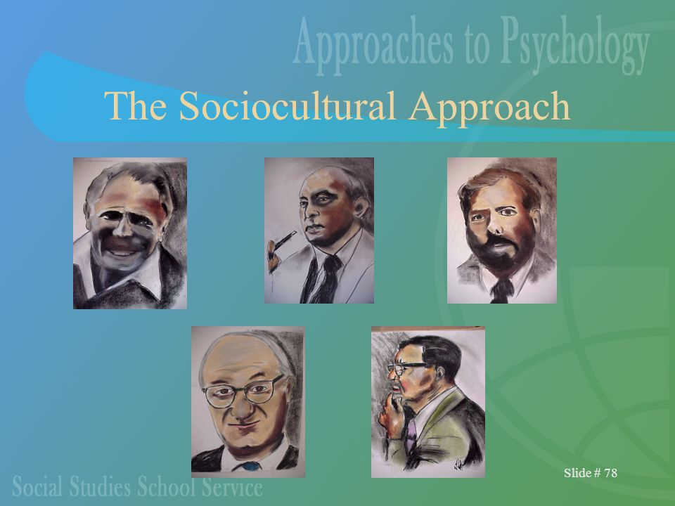 Slide # 78 The Sociocultural Approach
