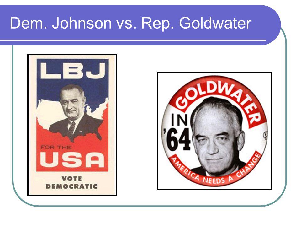 Dem. Johnson vs. Rep. Goldwater