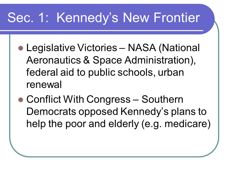 Sec. 1: Kennedy's New Frontier