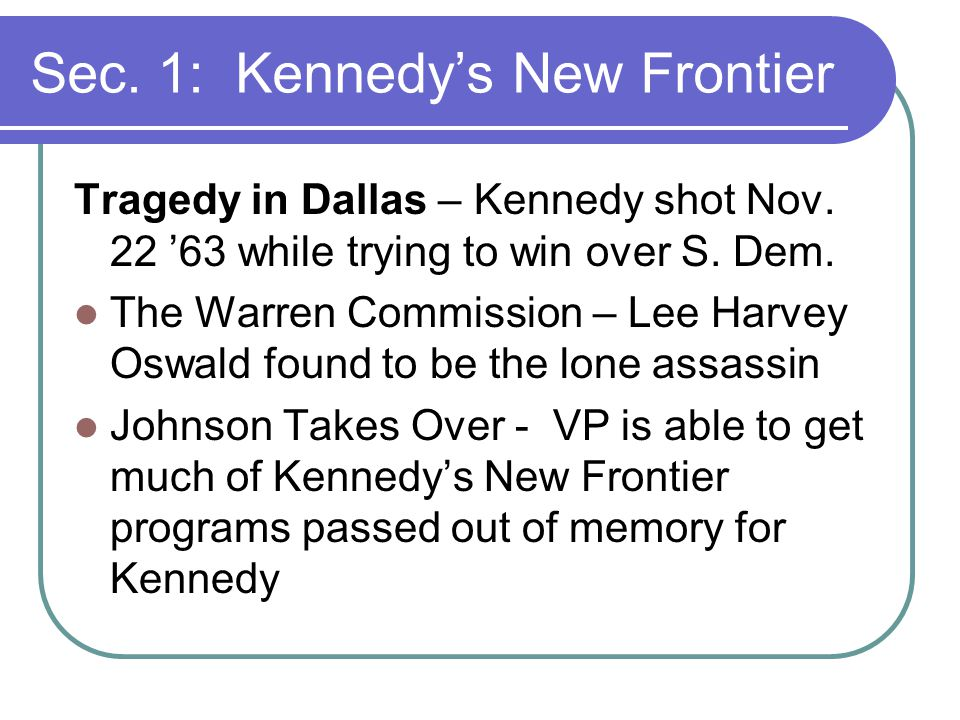 Tragedy in Dallas – Kennedy shot Nov. 22 '63 while trying to win over S.