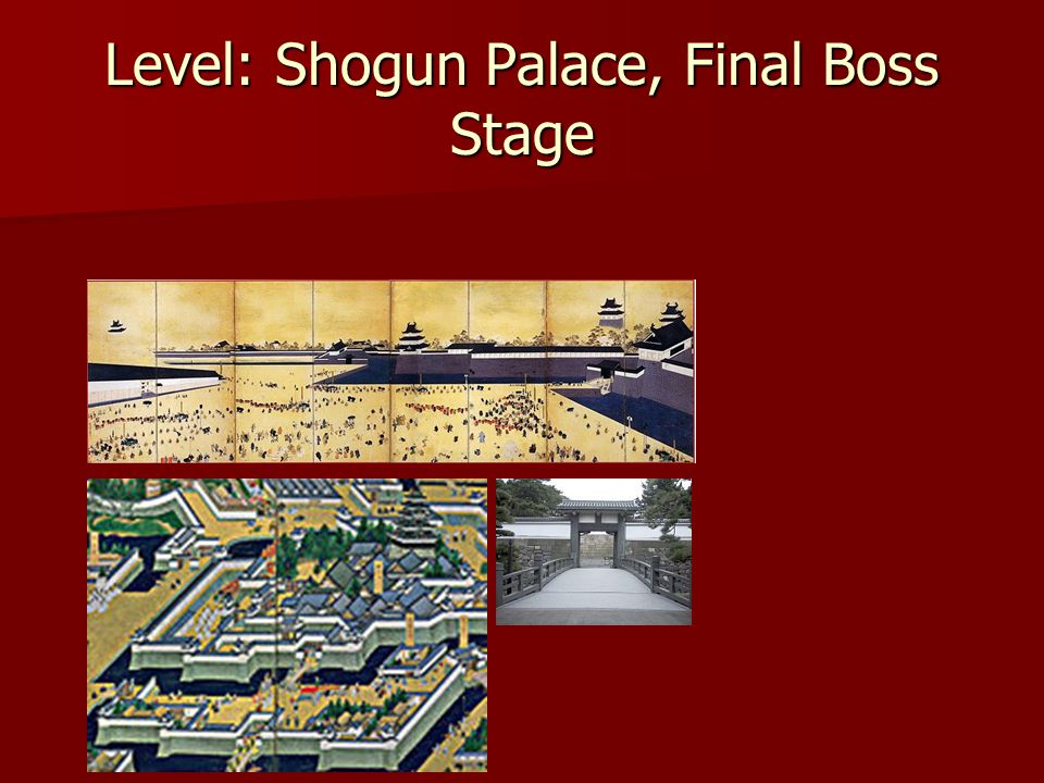 Level: Shogun Palace, Final Boss Stage
