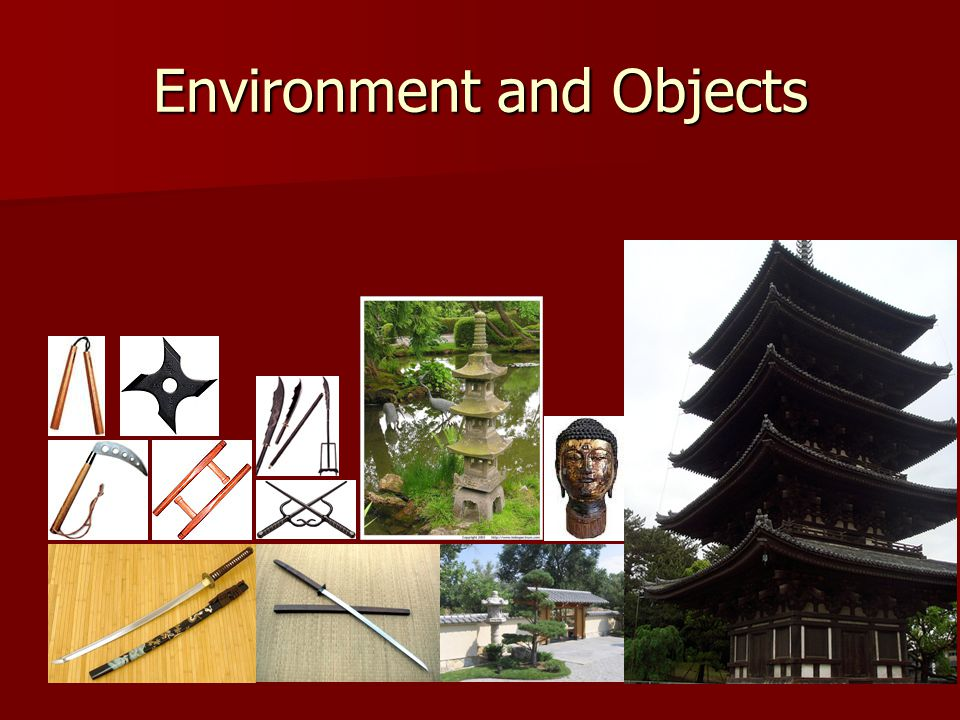 Environment and Objects