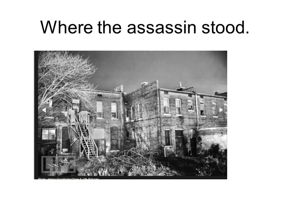 Where the assassin stood.