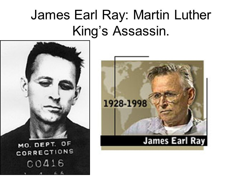 James Earl Ray: Martin Luther King's Assassin.