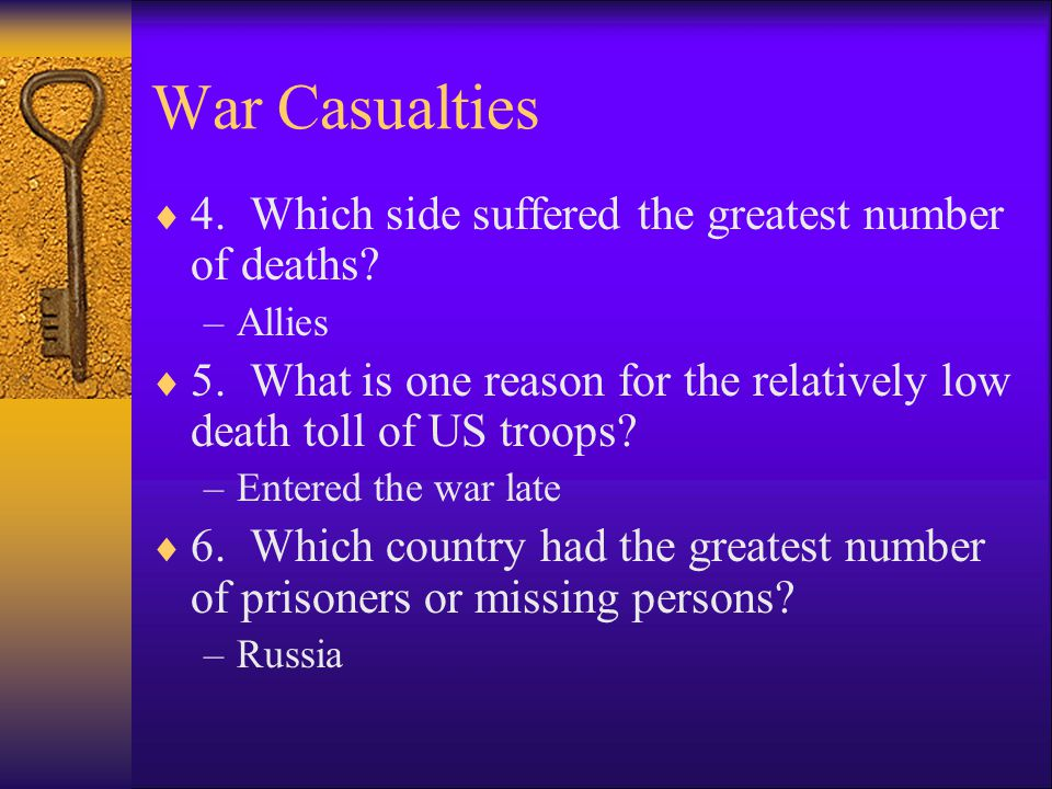 War Casualties Allied Powers DeathsCentral Powers Deaths Russia1,700,000Germany1,773,700 France1,357,800Austria- Hungary 1,200,000 G.