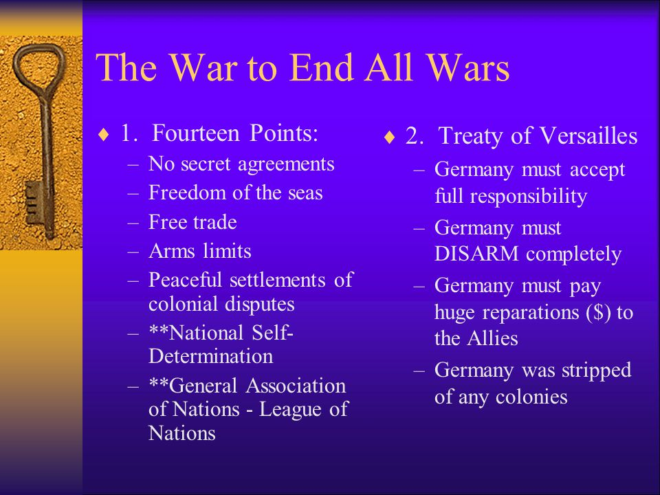 The War to End All Wars  World War 1 ended on November 1, 1918  The Allied powers (Triple Entente) were victorious giving Great Britain, France, Italy, and the United States were setting punishments for the Central Powers (Triple Alliance).