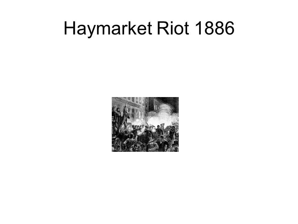 Haymarket Riot 1886