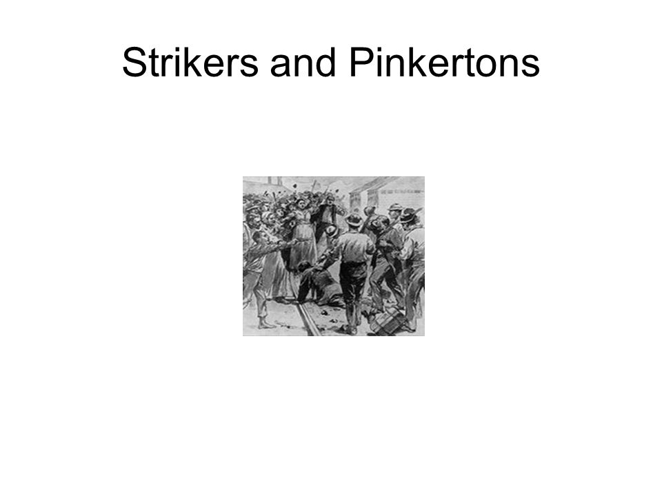 Strikers and Pinkertons