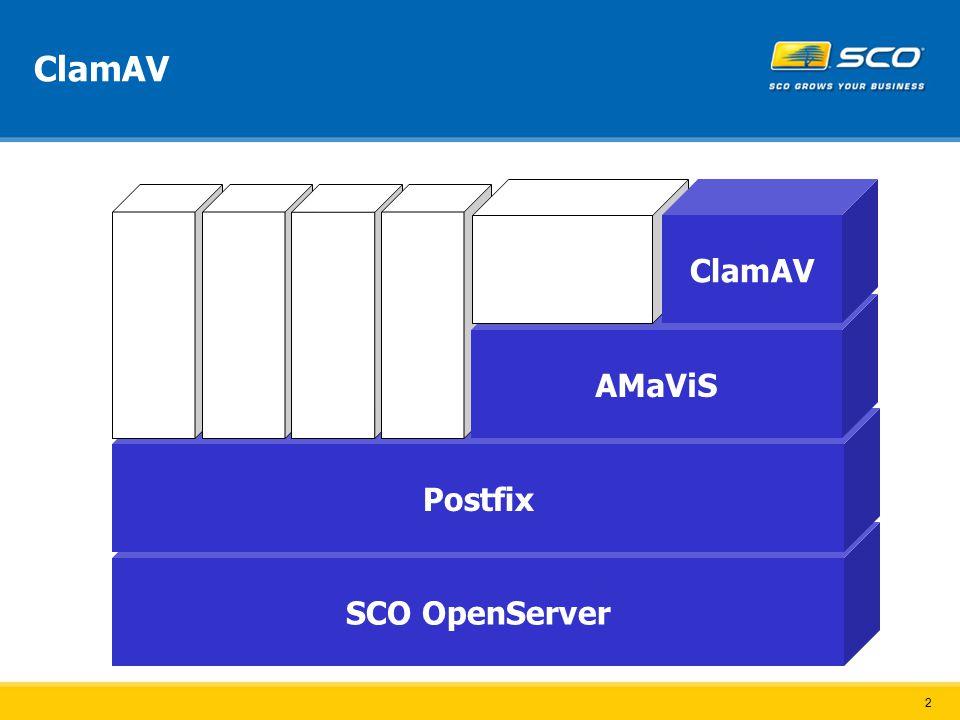 2 ClamAV SCO OpenServer Postfix Apache ProFTP OpenLDAP Cyrus IMAP AMaViS Spam Assassin ClamAV