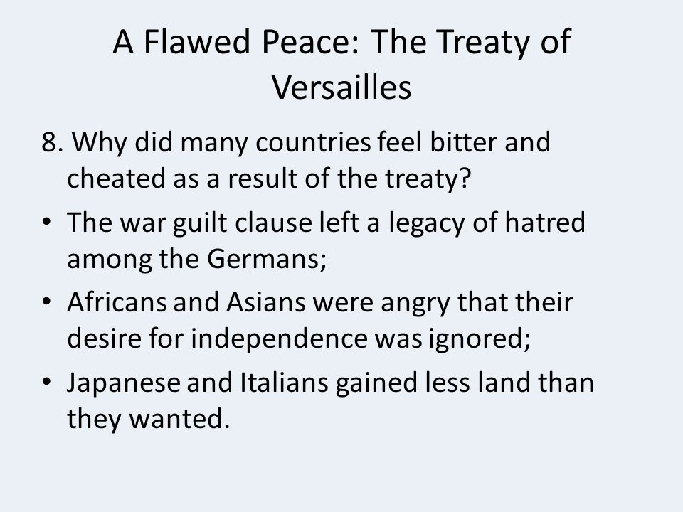 A Flawed Peace: The Treaty of Versailles 8.