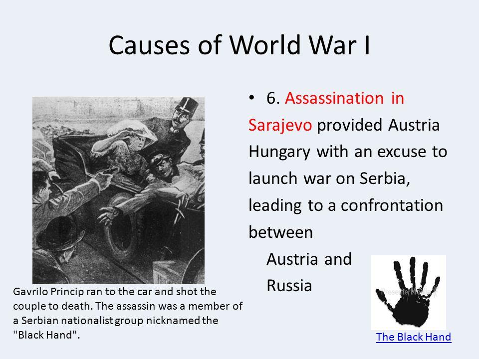 Causes of World War I 6.