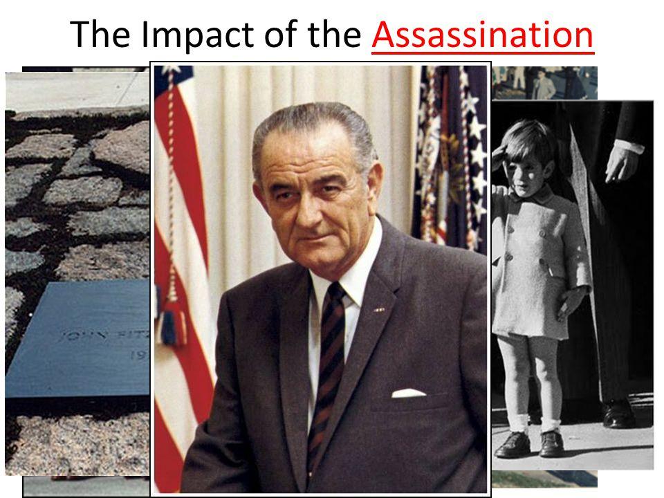 The Impact of the AssassinationAssassination