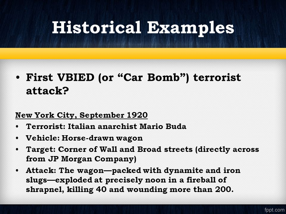 First VBIED (or Car Bomb ) terrorist attack.