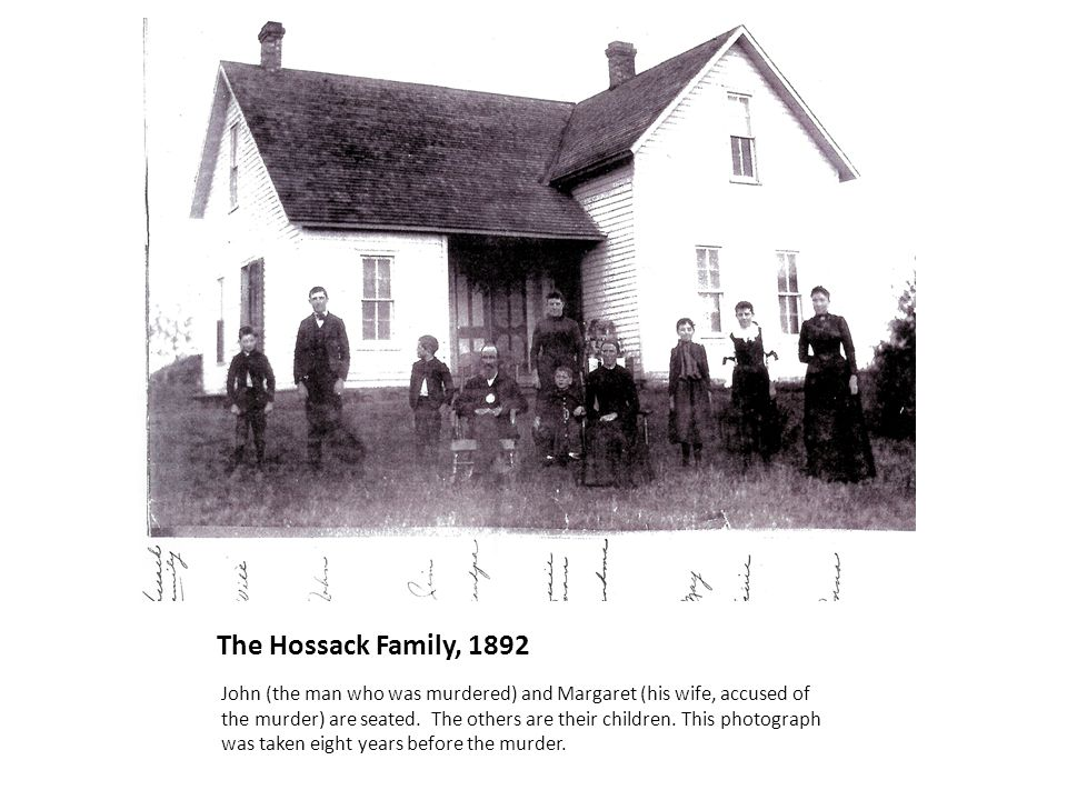 The Hossack Family, 1892 John (the man who was murdered) and Margaret (his wife, accused of the murder) are seated. The others are their children. Thi