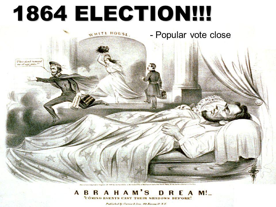 1864 ELECTION!!! - Popular vote close