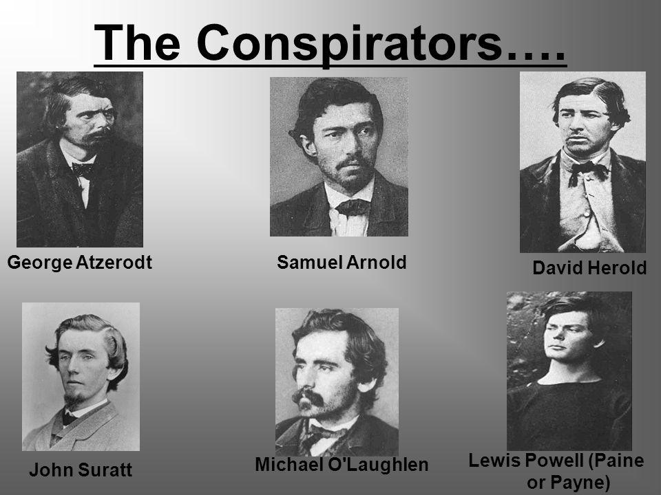 The Conspirators….