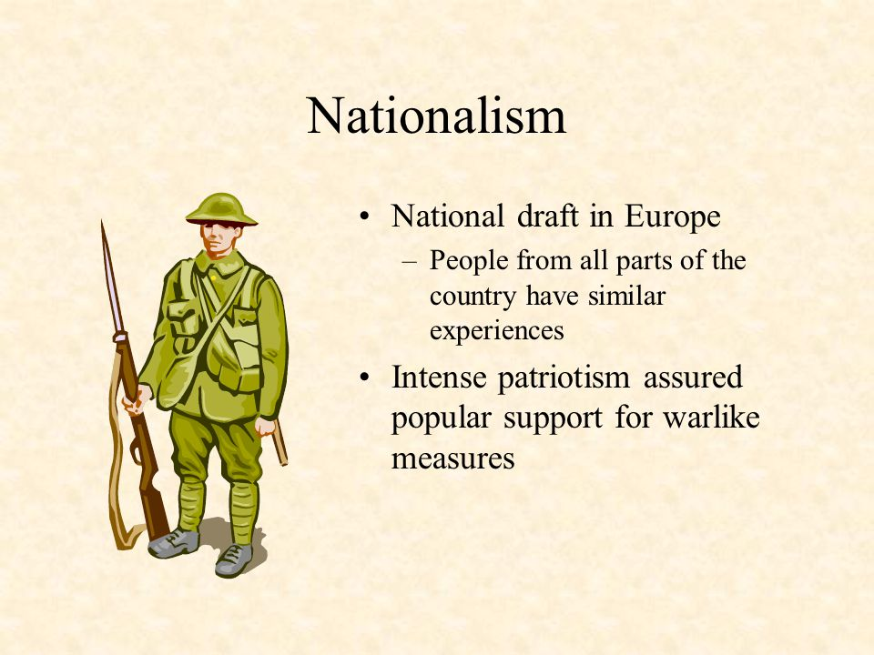 Nationalism Nationalism is the idea that ones nation or culture group is superior Every country and group shared in this new pride of their nation –Smaller groups want their own empire –Larger groups want to expand