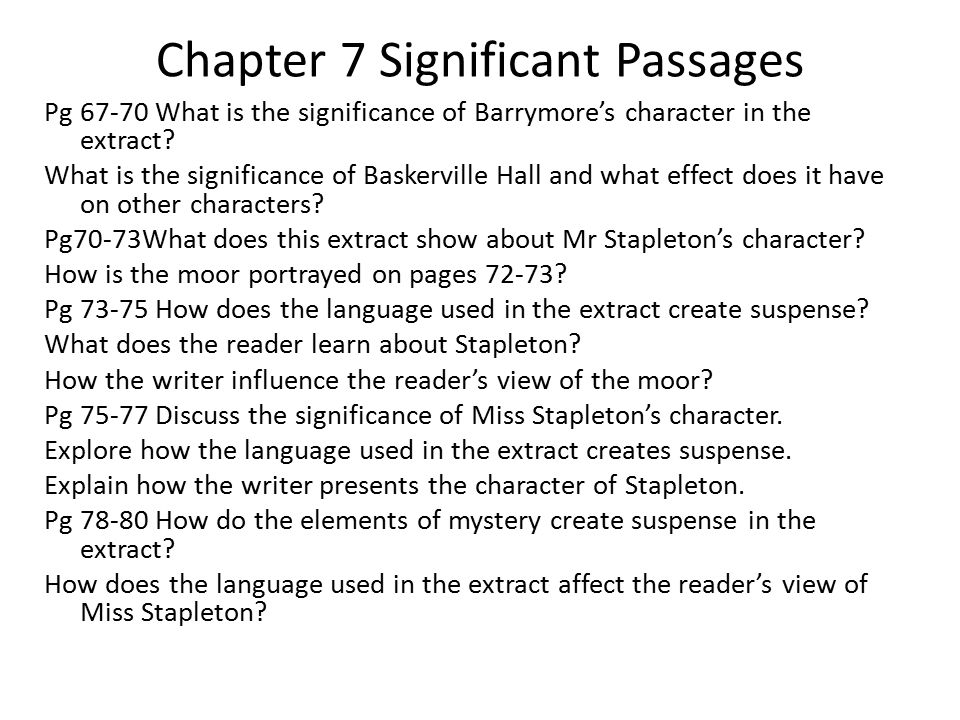 Chapter 7 Significant Passages Pg 67-70 What is the significance of Barrymore's character in the extract.