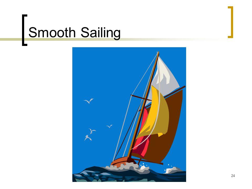 24 Smooth Sailing