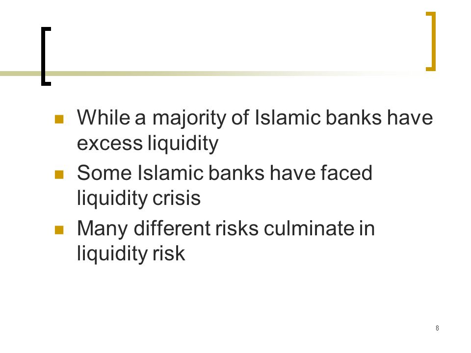 9 Liquidity crunch can be a real problem Example of Financial Crisis in Turkey 2000-2001 Islamic financial institutions there faced sever liquidity problems One Islamic institution Ihlas Finans was closed during the crisis