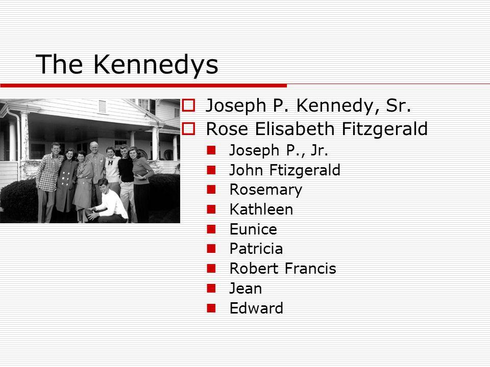 The Kennedy Curse  1941 – Rosemary Kennedy, lobotmomised  12 August 1944 – Joseph P.