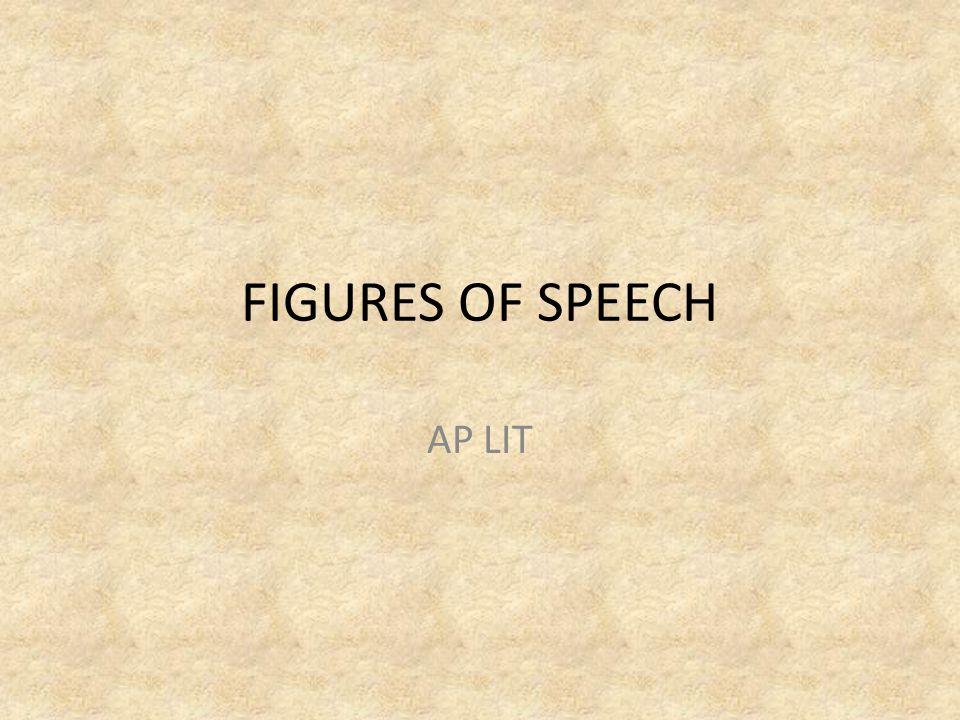 FIGURES OF SPEECH AP LIT