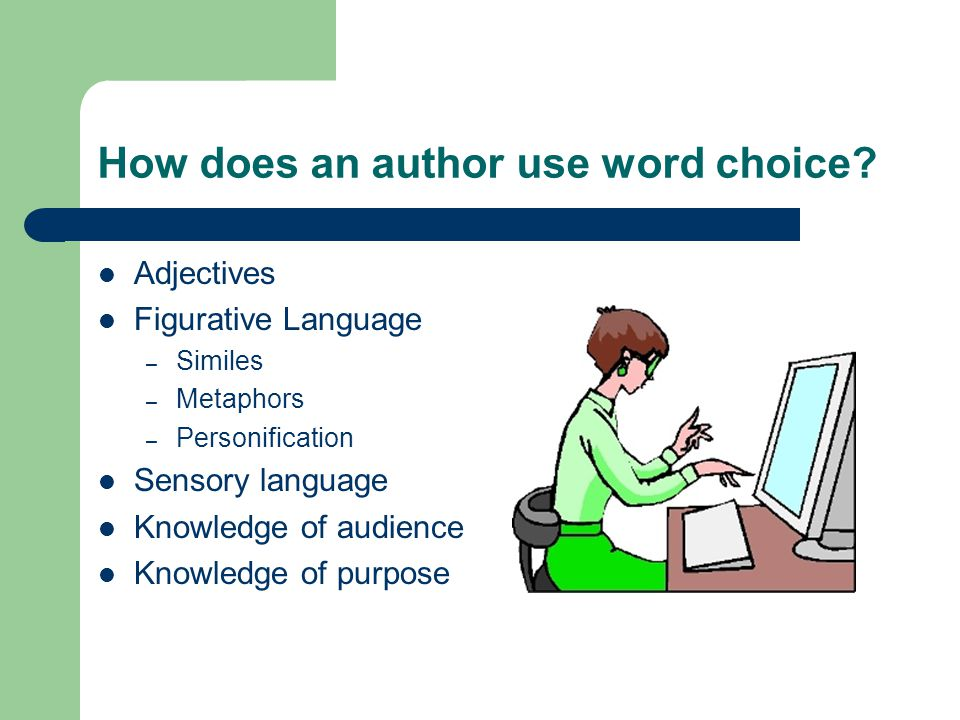 How does an author use word choice.