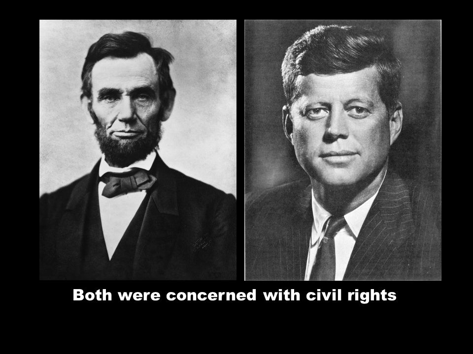 Abraham Lincoln was elected President in 1860 John F. Kennedy was elected President in 1960