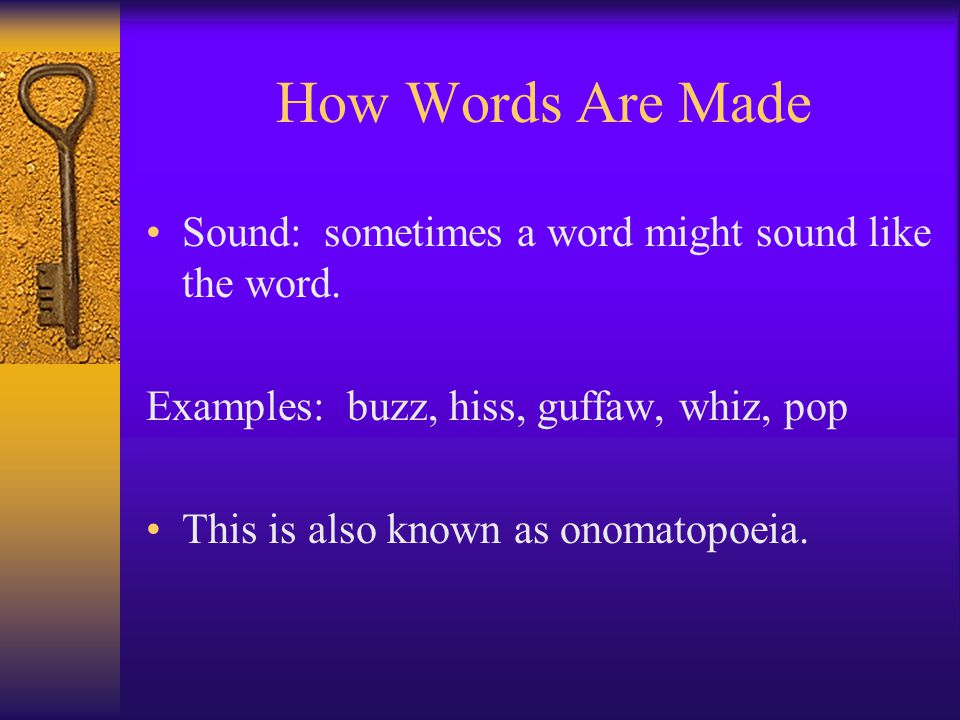 How Words Are Made Sound: sometimes a word might sound like the word.
