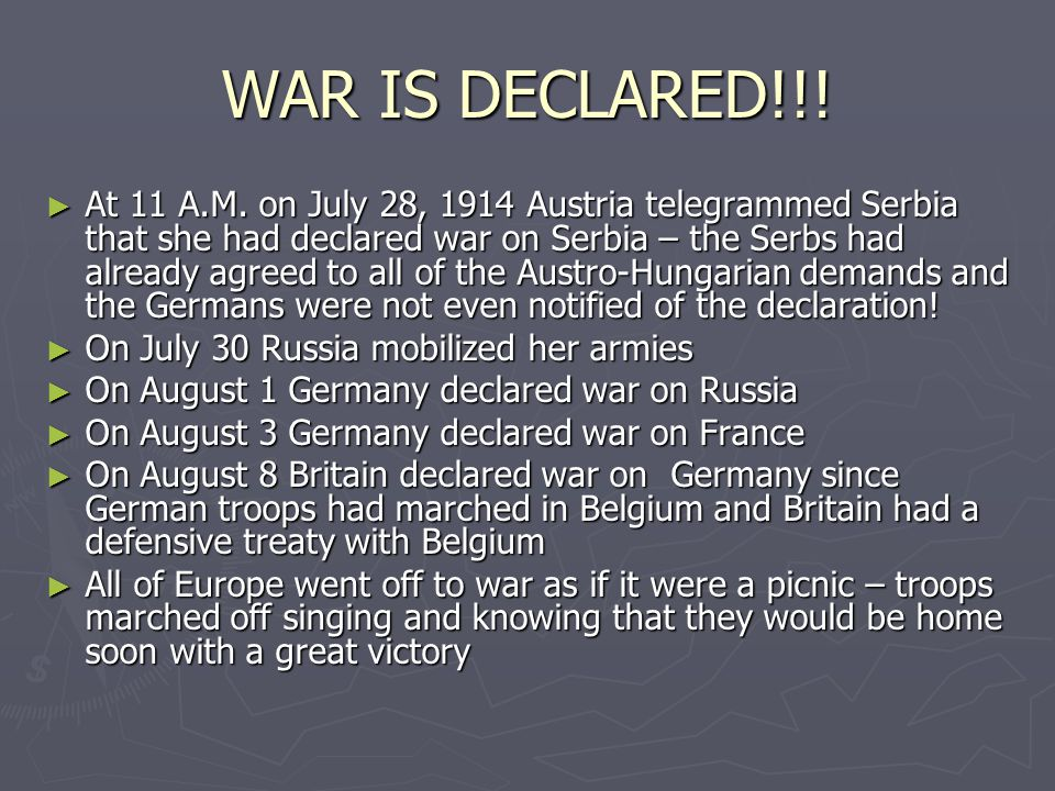 WAR IS DECLARED!!. ► At 11 A.M.