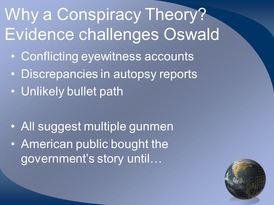 Why a Conspiracy Theory.