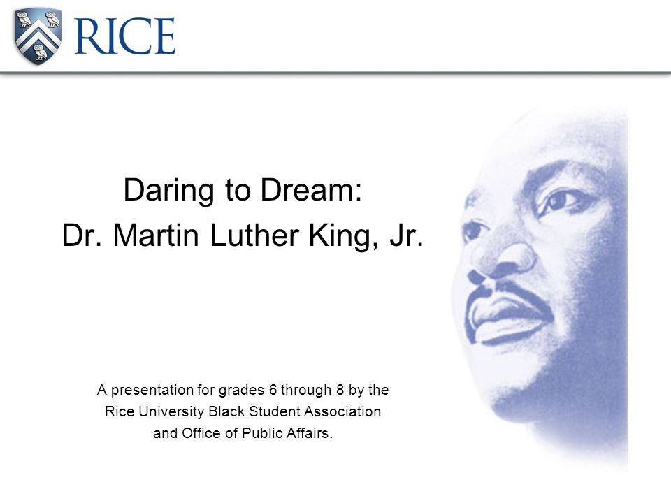 Daring to Dream: Dr. Martin Luther King, Jr.