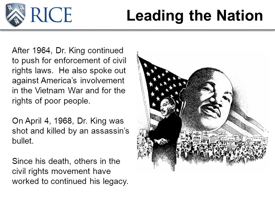 Leading the Nation After 1964, Dr. King continued to push for enforcement of civil rights laws.