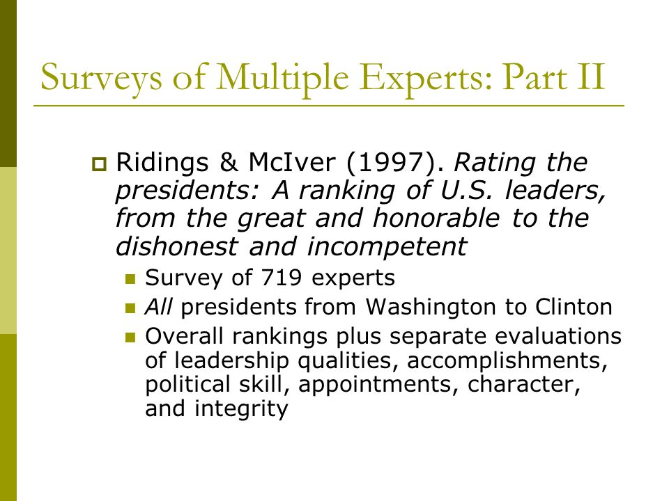 Surveys of Multiple Experts: Part II  Ridings & McIver (1997).