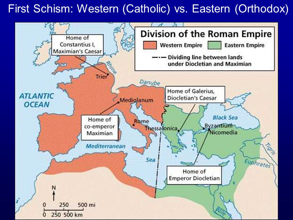 First Schism: Western (Catholic) vs. Eastern (Orthodox)