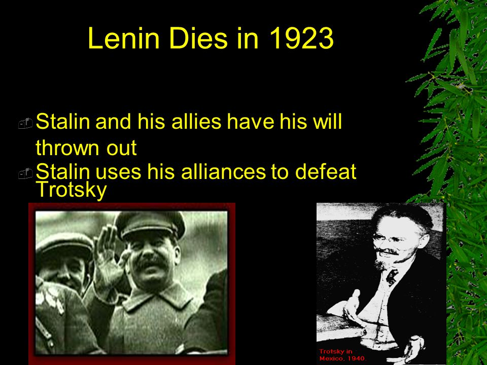 TRANSITION OF POWER  The Bolsheviks won the war in 1921, but Lenin had become fatally ill and it was soon apparent that he would die  Lenin had seen