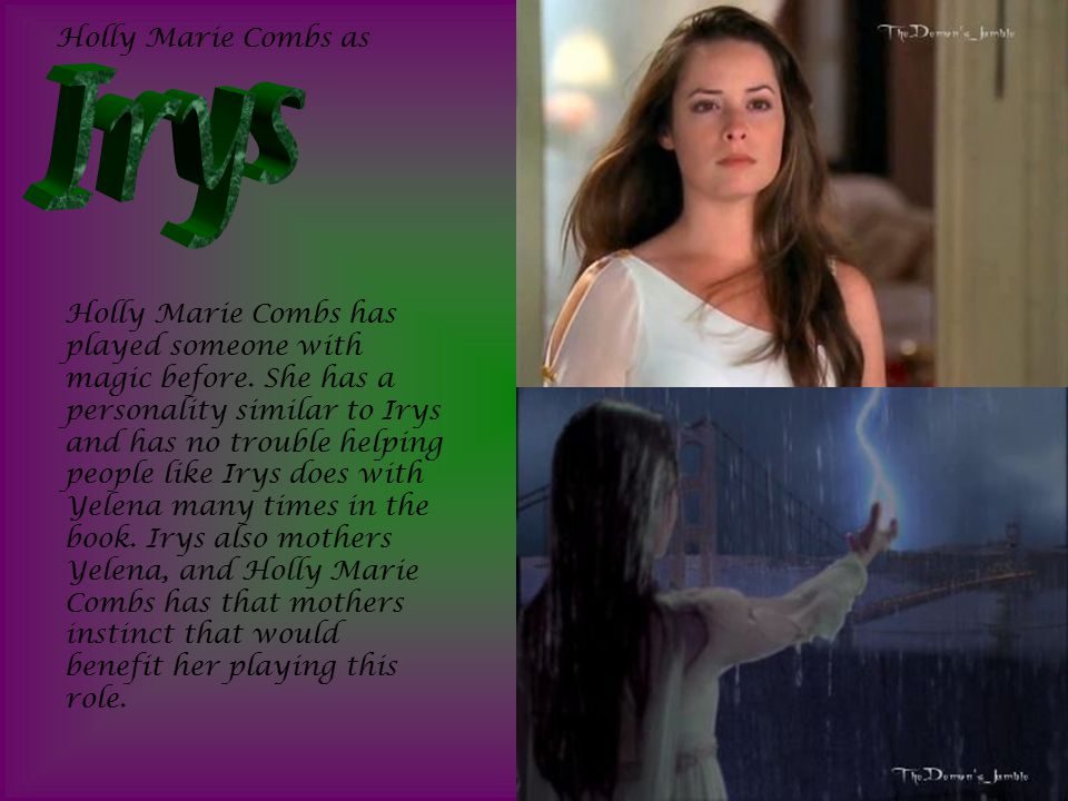 Holly Marie Combs as Holly Marie Combs has played someone with magic before.
