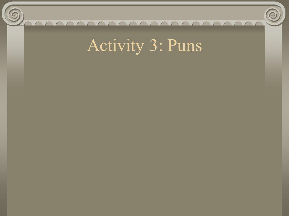 Activity 3: Puns
